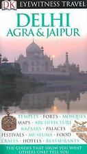 Eyewitness Travel Guide: Eyewitness Travel Guide - Delhi Agra and Jaipur by...