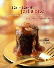 Gale Gand's Just a Bite: 125 Luscious Little Desserts-ExLibrary