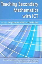 Teaching Secondary Mathematics with ICT by Sue Johnston-Wilder and David Pimm...
