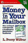 Money in Your Mailbox: How to Start and Operate a Successful Mail-Order Business