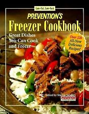 Prevention's Freezer Cookbook : Low-Fat, Low-Cost Sharon Sanders 220 recipes