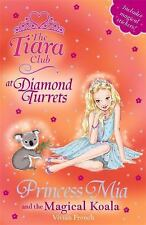 Princess Mia and the Magical Koala (The Tiara Club)-ExLibrary