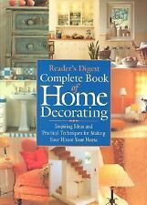 Complete Book of Home Decorating : Inspring Ideas and Practical Techniques