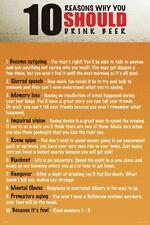 10 Reasons Why You Should Drink Beer Alcohol College Humor Dorm Poster - 24x36