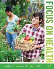 Focus on Health by Dale B. Hahn, Ellen Lucas and Wayne A. Payne (2012, Ringbound