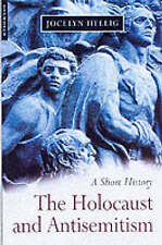 NEW The Holocaust and Antisemitism by Jocelyn Hellig FREE POST Paperback
