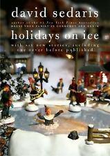 Holidays on Ice by David Sedaris (2008, Hardcover)