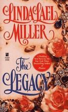 The Legacy by Miller, Linda Lael, Good Book