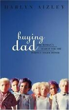 Buying Dad: One Woman's Search for the Perfect Sperm Donor-ExLibrary