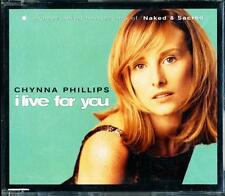 CHYNNA PHILLIPS I LIVE FOR YOU 3 TRACK CD - EXCELLENT - VGC