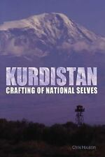 Kurdistan : Crafting of National Selves by Christopher Houston (2008, Paperback)