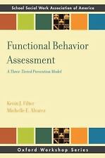 SSWAA Workshop: Functional Behavioral Assessment : A Three-Tiered Prevention...
