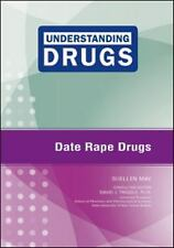 Date Rape Drugs (Understanding Drugs)-ExLibrary