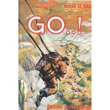 GO..! Roger Le SAGE Commandos Parachutistes CHOLON TONKIN CORÉE et INDOCHINE 195