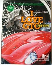 I LOVE GTO FERRARI FABRIZIO PASQUERO & FRANCO VARISCO CAR BOOK