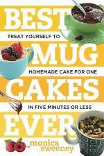 Best Ever: Best Mug Cakes Ever : Treat Yourself to Homemade Cake for...