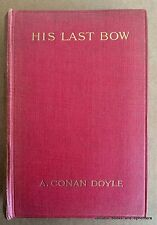 "Sherlock Holmes ""His Last Bow"" First Edition Conan Doyle 1917 Detective Mystery"