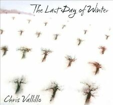 The Last Day of Winter [Digipak] by Chris Vallillo (CD, Gin Ridge Records) NEW