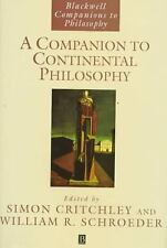 A Companion to Continental Philosophy Blackwell Companions to Philosophy