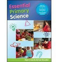 Essential Primary Science: A Toolkit by Alan Cross, Adrian Bowden (Paperback,...