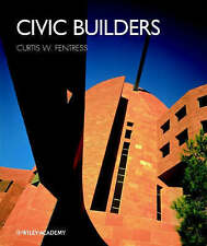 Civic Builders, Curtis W. Fentress