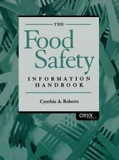 The Food Safety Information Handbook by Cynthia A. Roberts (2001, Hardcover)