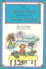 The Insider's Guide to Planning the Perfect Wedding by Mary J. Carter