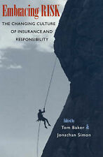 Embracing Risk: The Changing Culture of Insurance and Responsibility by The...