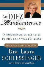 Los Diez Mandamientos: La Importancia de las Leyes de Dios en la Vida -ExLibrary
