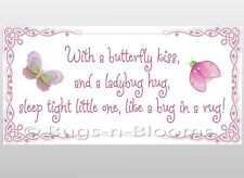 Butterfly Kiss Ladybug Hug Sleep Tight Little One Like Bug Rug Wall Kid Stickers