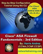 Cisco ASA Firewall Fundamentals - 3rd Edition : Step-By-Step Practical...