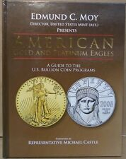 American Gold & Platinum Eagles A Guide to the U.S. Bullion Coin Programs by Moy