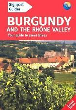 NEW Signpost Guide Burgundy and the Rhone Valley, 2nd: Your guide to great...