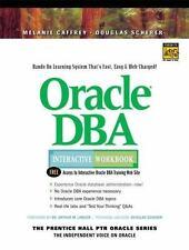 Oracle DBA Interactive Workbook by Caffrey, Melanie; Scherer, Douglas