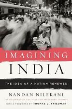 Imagining India: The Idea of a Renewed Nation by Nilekani, Nandan