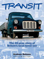 FORD TRANSIT THE 40 YEAR HISTORY OF BRIITAINS BEST LOVED VAN, CAR BOOK  jm