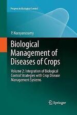 Progress in Biological Control: Biological Management of Diseases of Crops :...