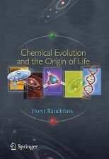 Chemical Evolution and the Origin of Life by Horst Rauchfuss (2010, Paperback)