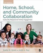 Home, School, And Community Collaboration Grant  Kathy Beth 9781483347547