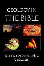 Geology in the Bible: Earth's Evidence for Intelligent Design-ExLibrary