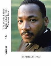 The Martin Luther King, Jr. Day, 1995, Memorial Issue (2013, Paperback)