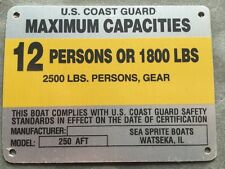 United Marine Boat Capacity Plate~Tag 12 Person 1800 Lbs~Sea Sprite 250 Aft