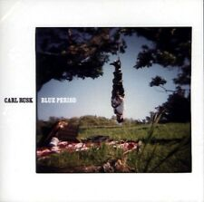 CARL RUSK Blue Period CD NEW NASHVILLE RAMBLERS TELL-TALE HEARTS