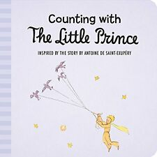 Counting with the Little Prince (bb) based on story by Antoine de St Exupery NEW