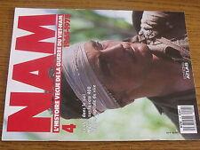 1µ? Revue NAM Vietnam n°4 Defoliation Les tortures Cote 400Les Viet-Cong ARVN