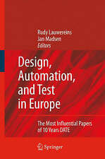 Design, Automation, and Test in Europe: The Most Influential Papers of 10 Years