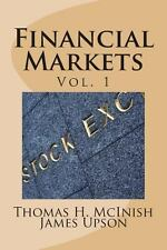 Financial Markets: Vol 1 Stocks, bonds, money markets; IPOS, auctions, trading (