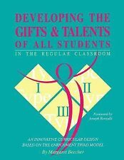 Developing the Gifts and Talents of All Students in the Regular Classroom :...