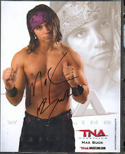 WRESTLING PHOTO 8 BY 10 OFFICAL TNA MAX  BUCK AUTOGRAPH PHOTO~L@@K