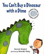 You Can't Buy a Dinosaur With a Dime: Problem-solving in Dollars and C-ExLibrary